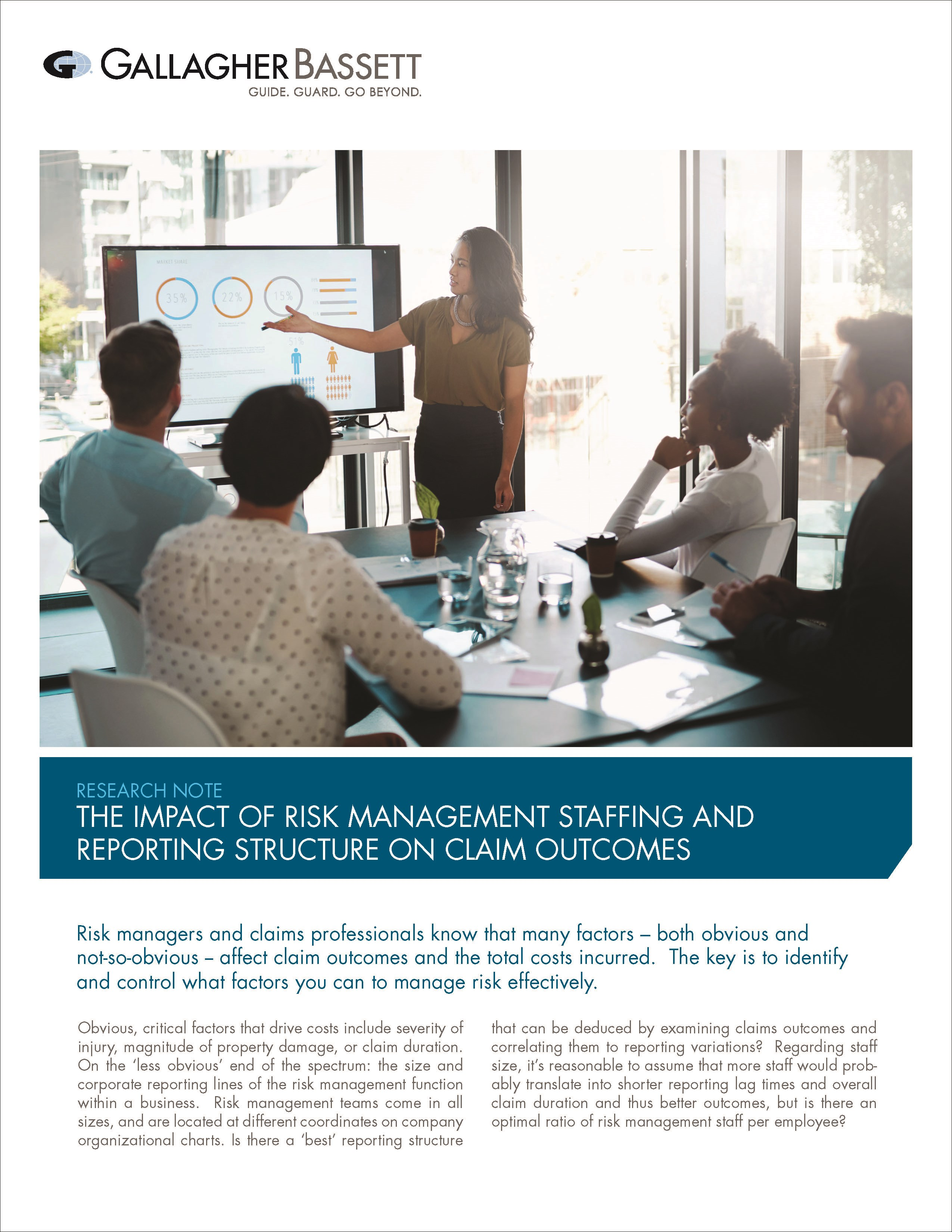 DOES REPORTING STRUCTURE AND RISK MANAGEMENT TEAM SIZE IMPACT CLAIM OUTCOMES?